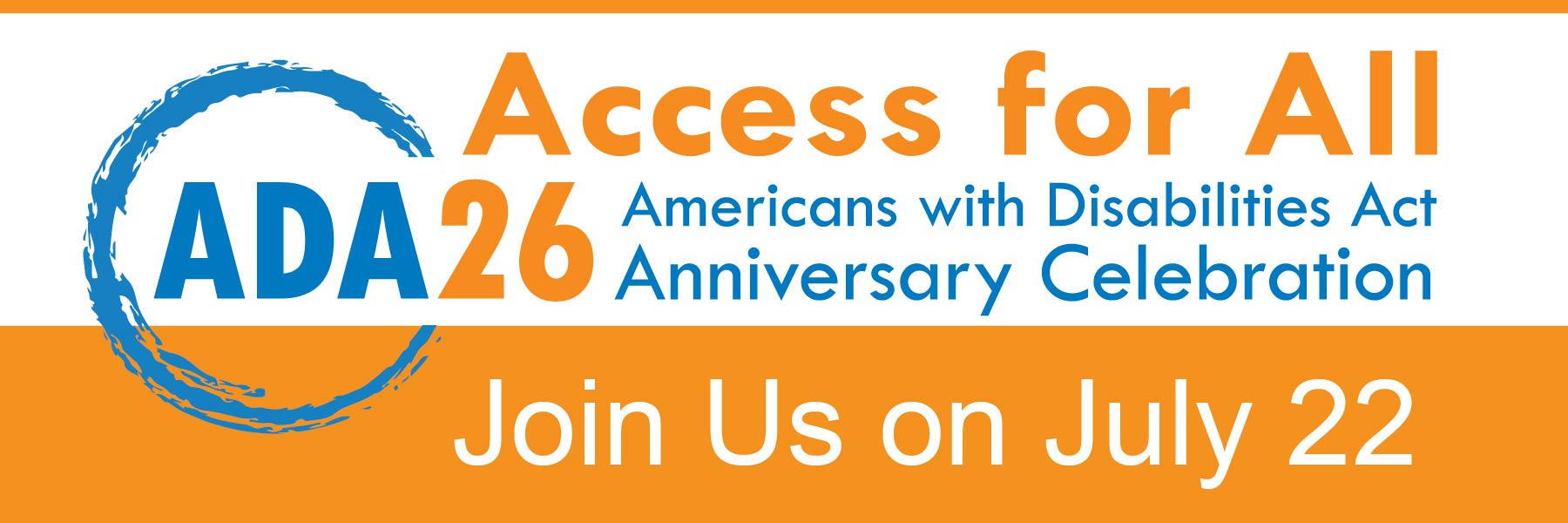 ADA26 Access for all, join us on July 22