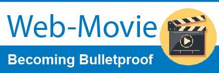 Web movie: Becoming Bulletproof
