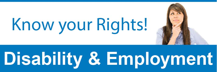 Disability & Employment - Know Your Rights