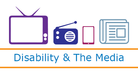 media icons with text: Disability & The Media
