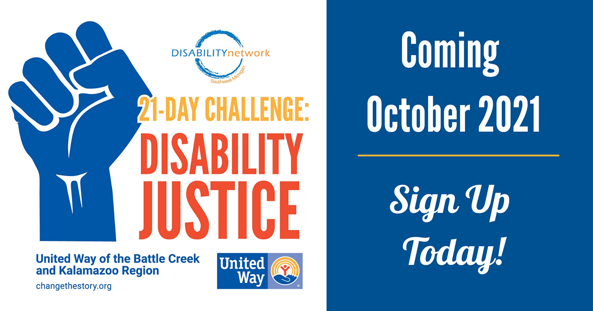 """Raised fist with text: """" 21-Day Challenge: Disability Justice. Coming October 2021. Sign up today."""" with logos"""