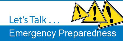 Emergency Preparedness . . . Let's Talk