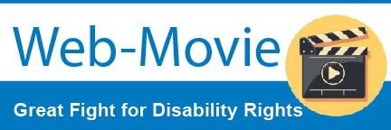 Web Movie - Great Fight for Disability Rights