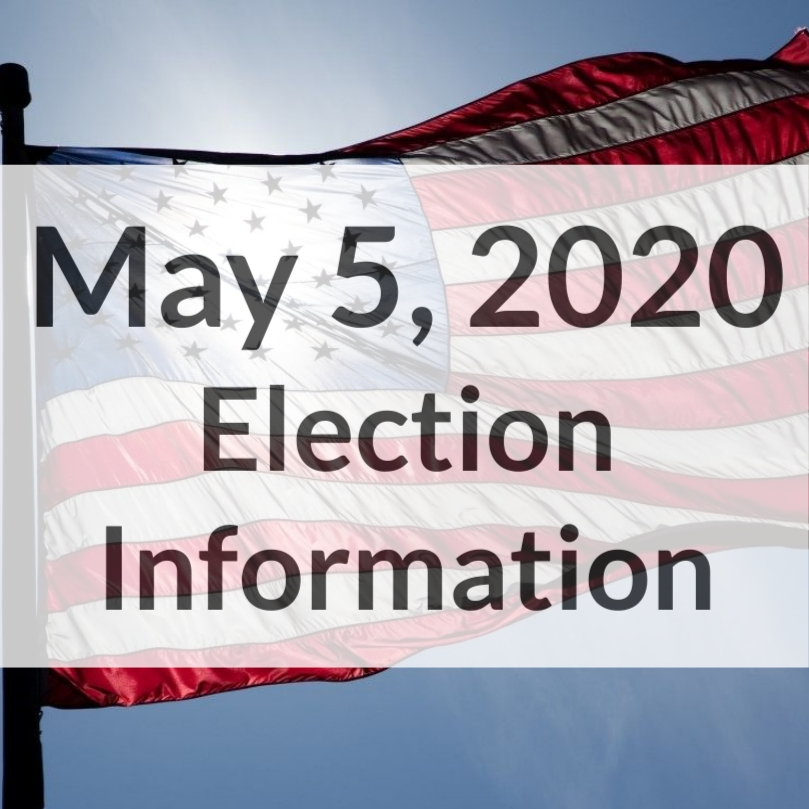 """May 5 Election Information"""