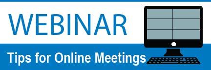 Webinar: Tips for Online Meetings
