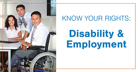 """Know your rights: Disability & Employment"""